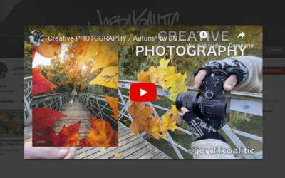 YOUTUBE #2 – Creative PHOTOGRAPHY / Autumn by JORDI KOALITIC